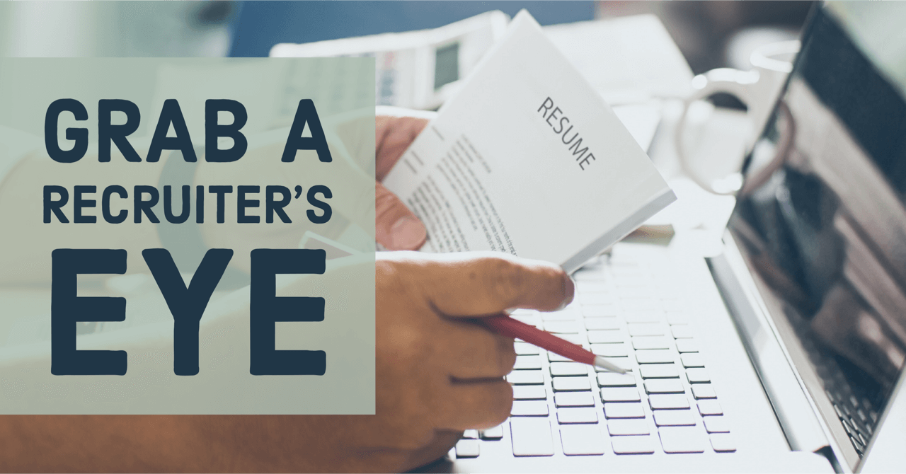 Make Your Physician CV or Resume Grab a Physician Recruiter's Eye