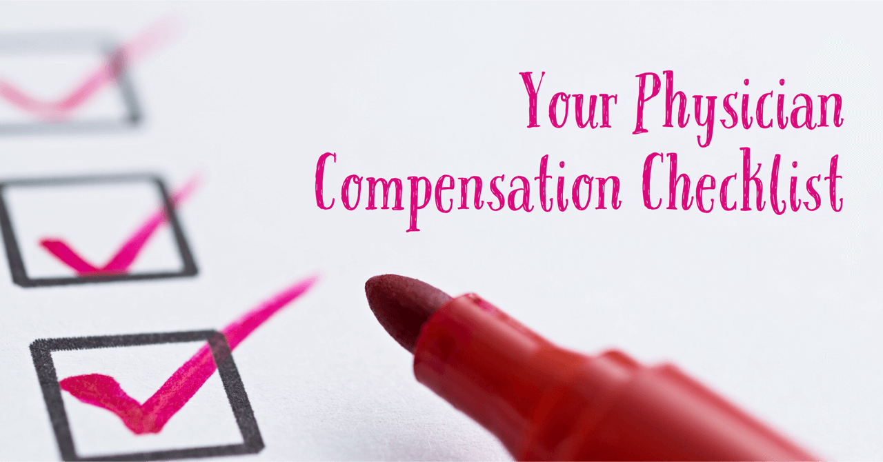 Your Physician Compensation Checklist